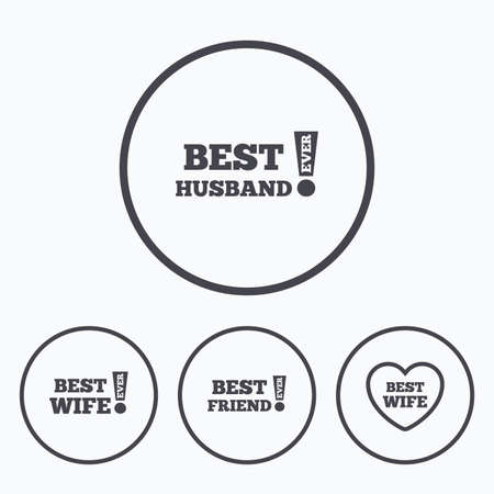 wife: Best wife, husband and friend icons. Heart love signs. Awards with exclamation symbol. Icons in circles.