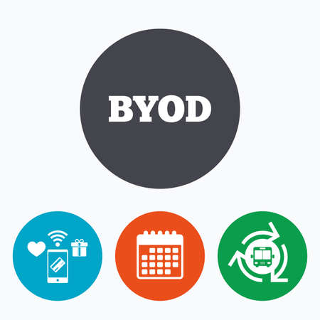 own: BYOD sign icon. Bring your own device symbol. Mobile payments, calendar and wifi icons. Bus shuttle.