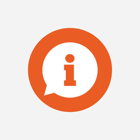 Information sign icon. Info speech bubble symbol. Orange circle button with icon. Vector