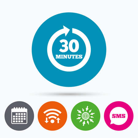 every: Wifi, Sms and calendar icons. Every 30 minutes sign icon. Full rotation arrow symbol. Go to web globe.