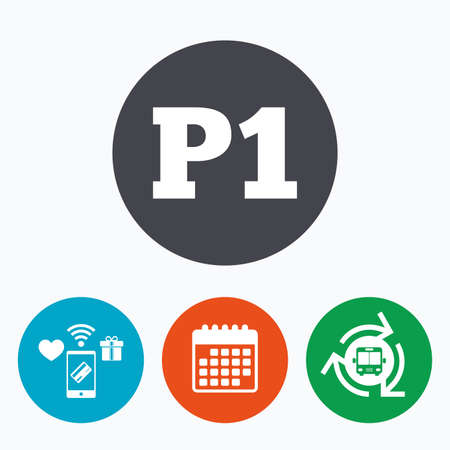 bus parking: Parking first floor sign icon. Car parking P1 symbol. Mobile payments, calendar and wifi icons. Bus shuttle.