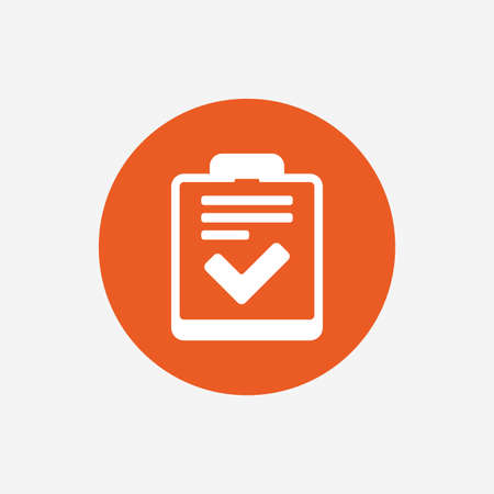 feedback form: Checklist sign icon. Control list symbol. Survey poll or questionnaire feedback form. Orange circle button with icon. Vector