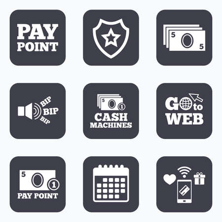 withdrawals: Mobile payments, wifi and calendar icons. Cash and coin icons. Cash machines or ATM signs. Pay point or Withdrawal symbols. Go to web symbol. Illustration