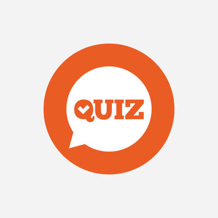 Quiz check in speech bubble sign icon. Questions and answers game symbol. Orange circle button with icon. Vector Illustration