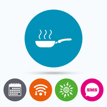 fry: Wifi, Sms and calendar icons. Frying pan sign icon. Fry or roast food symbol. Go to web globe.