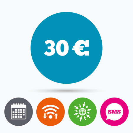 eur: Wifi, Sms and calendar icons. 30 Euro sign icon. EUR currency symbol. Money label. Go to web globe.