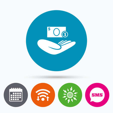 sms payment: Wifi, Sms and calendar icons. Donation hand sign icon. Hand holds cash. Charity or endowment symbol. Human helping hand palm. Go to web globe. Illustration
