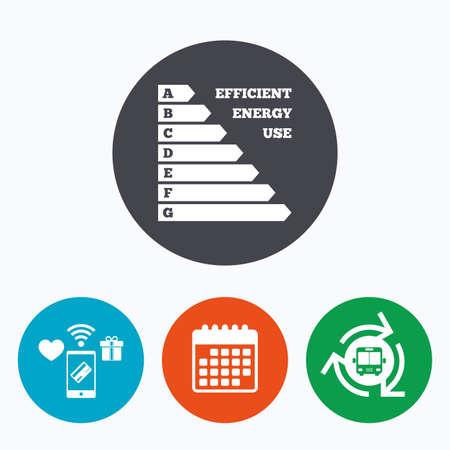 consumption: Energy efficiency sign icon. Electricity consumption symbol. Mobile payments, calendar and wifi icons. Bus shuttle.