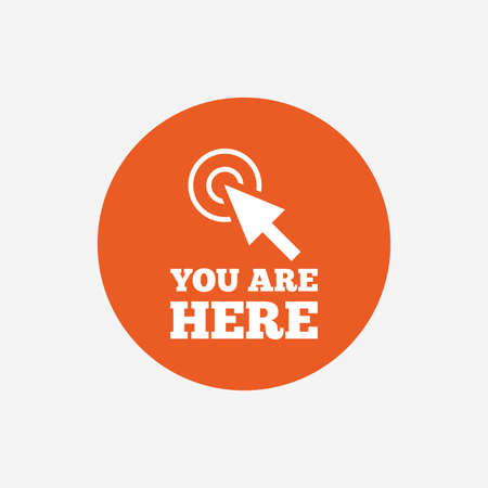 You are here sign icon. Info cursor symbol. Map pointer with your location. Orange circle button with icon. Vector
