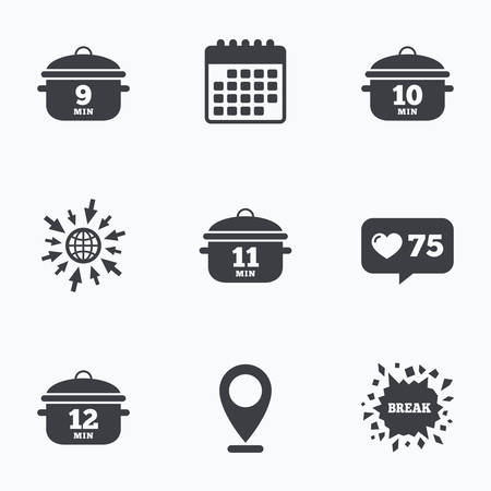 10 12: Calendar, like counter and go to web icons. Cooking pan icons. Boil 9, 10, 11 and 12 minutes signs. Stew food symbol. Location pointer.