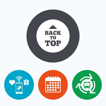 scroll up: Back to top arrow sign icon. Scroll up page symbol. Mobile payments, calendar and wifi icons. Bus shuttle.