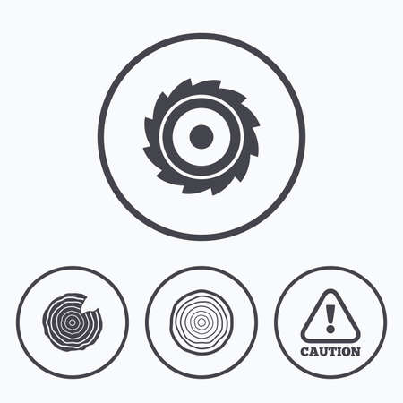 woodworking: Wood and saw circular wheel icons. Attention caution symbol. Sawmill or woodworking factory signs. Icons in circles.