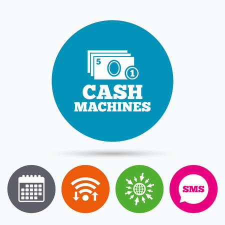 sms payment: Wifi, Sms and calendar icons. Cash and coin machines or ATM sign icon. Paper money symbol. Withdrawal of money. Go to web globe. Illustration