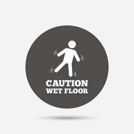 wet floor caution sign: Caution wet floor sign icon. Human falling symbol. Gray circle button with icon. Vector Illustration