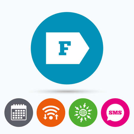 energy consumption: Wifi, Sms and calendar icons. Energy efficiency class F sign icon. Energy consumption symbol. Go to web globe.