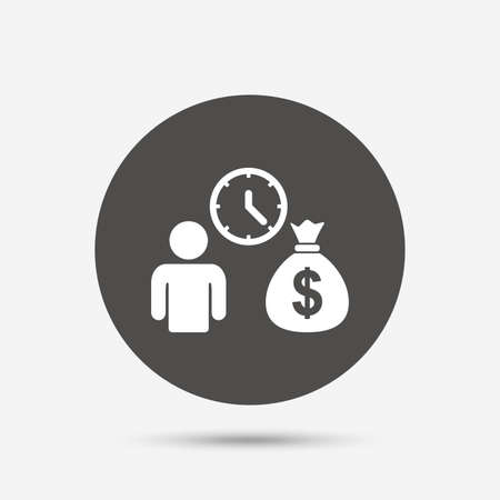 fast money: Bank loans sign icon. Get money fast symbol. Borrow money. Gray circle button with icon. Vector