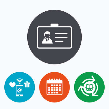 nametag: ID card sign icon. Identity card badge symbol. Mobile payments, calendar and wifi icons. Bus shuttle. Illustration