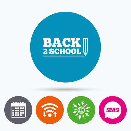 web 2: Wifi, Sms and calendar icons. Back to school sign icon. Back 2 school pencil symbol. Go to web globe.