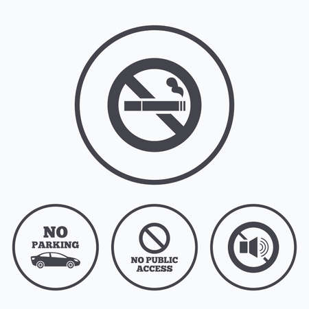 private access: Stop smoking and no sound signs. Private territory parking or public access. Cigarette symbol. Speaker volume. Icons in circles.