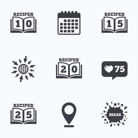 15 to 20: Calendar, like counter and go to web icons. Cookbook icons. 10, 15, 20 and 25 recipes book sign symbols. Location pointer. Illustration