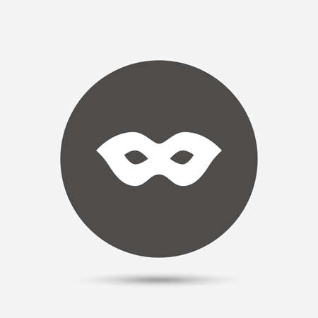 anonymous: Mask sign icon. Anonymous spy access symbol. Gray circle button with icon. Vector Illustration