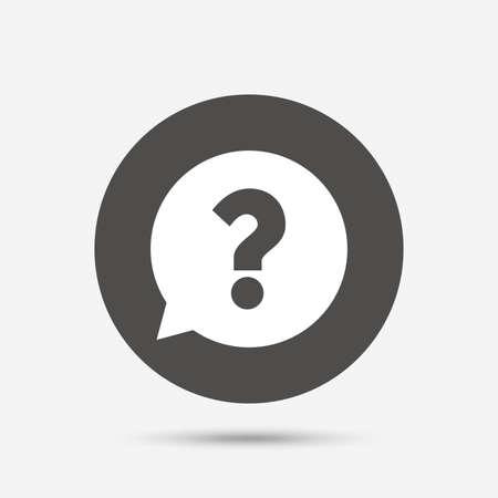 Fragezeichen-Zeichen-Symbol. Hilfe Sprechblase Symbol. FAQ-Zeichen. Grauer Kreis-Schaltfläche mit Symbol. Vektor Vektorgrafik