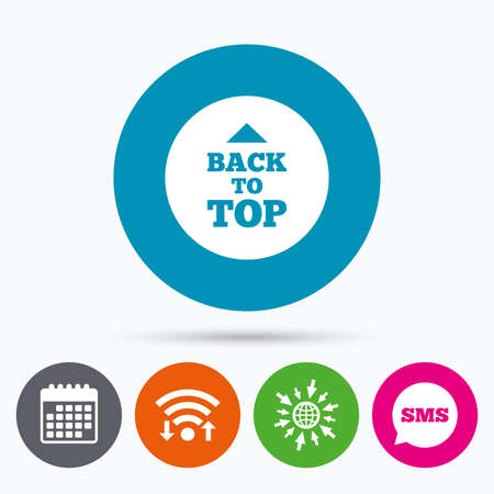 scroll up: Wifi, Sms and calendar icons. Back to top arrow sign icon. Scroll up page symbol. Go to web globe.