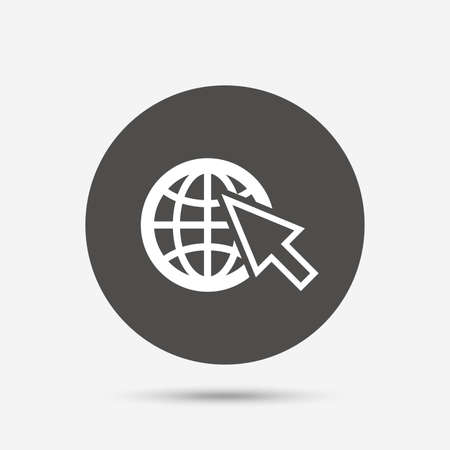 world wide: Internet sign icon. World wide web symbol. Cursor pointer. Gray circle button with icon. Vector