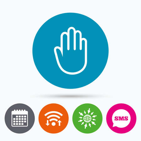 Wifi, Sms and calendar icons. Hand sign icon. No Entry or stop symbol. Give me five. Go to web globe.