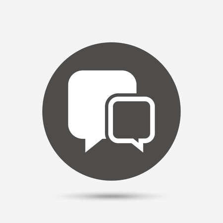 chat bubbles: Chat sign icon. Speech bubbles symbol. Communication chat bubbles. Gray circle button with icon. Vector