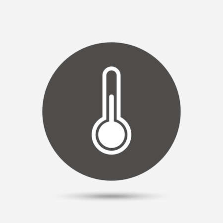 hotness: Thermometer sign icon. Temperature symbol. Gray circle button with icon. Vector