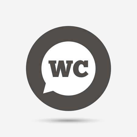 lavatory: WC Toilet sign icon. Restroom or lavatory speech bubble symbol. Gray circle button with icon. Vector Illustration
