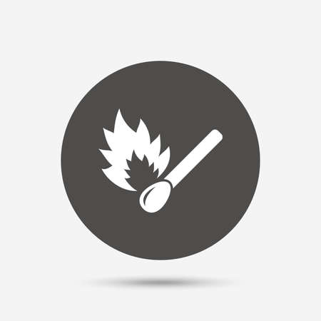 burns: Match stick burns icon. Burning matchstick sign. Fire symbol. Gray circle button with icon. Vector