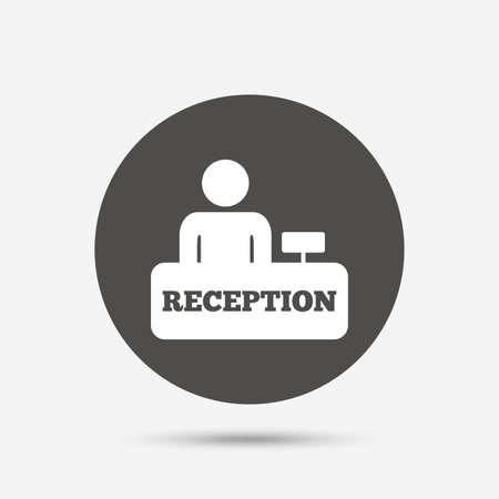 reception table: Reception sign icon. Hotel registration table with administrator symbol. Gray circle button with icon. Vector