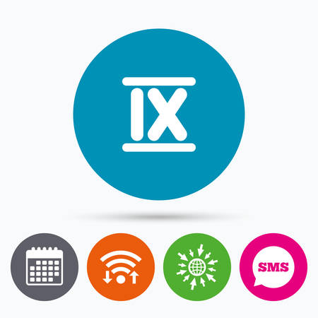numeral: Wifi, Sms and calendar icons. Roman numeral nine sign icon. Roman number nine symbol. Go to web globe.