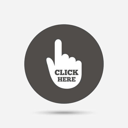 press button: Click here hand sign icon. Press button. Gray circle button with icon. Vector Illustration