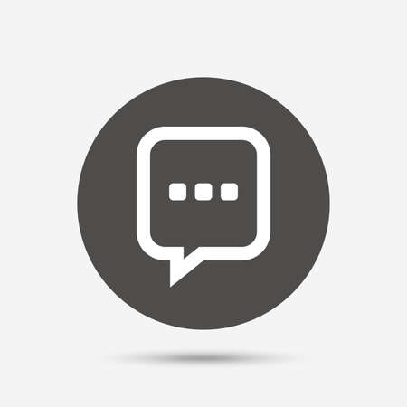 three dots: Chat sign icon. Speech bubble with three dots symbol. Communication chat bubble. Gray circle button with icon. Vector Illustration
