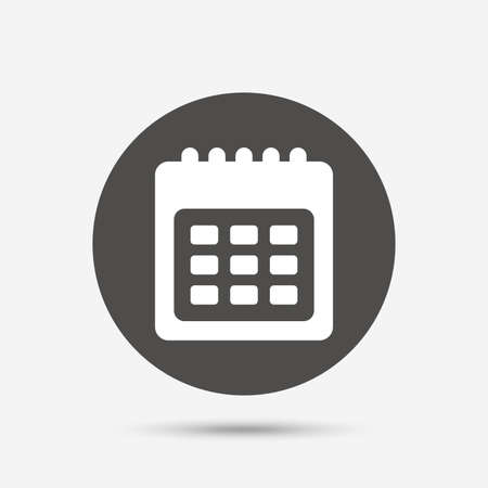 Calendar sign icon. Date or event reminder symbol. Gray circle button with icon. Vector