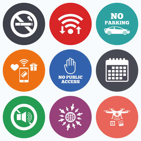 private access: Wifi, mobile payments and drones icons. Stop smoking and no sound signs. Private territory parking or public access. Cigarette and hand symbol. Calendar symbol. Illustration