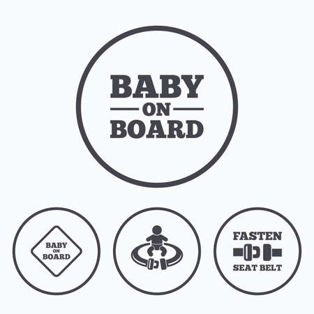 fasten: Baby on board icons. Infant caution signs. Fasten seat belt symbol. Icons in circles. Illustration