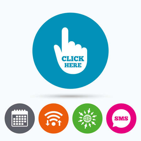 press button: Wifi, Sms and calendar icons. Click here hand sign icon. Press button. Go to web globe. Illustration