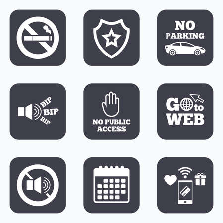 private access: Mobile payments, wifi and calendar icons. Stop smoking and no sound signs. Private territory parking or public access. Cigarette and hand symbol. Go to web symbol.