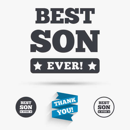 ever: Best son ever sign icon. Award symbol. Exclamation mark. Flat icons. Buttons with icons. Thank you ribbon. Vector Illustration