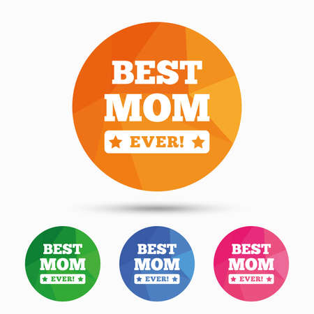 low prizes: Best mom ever sign icon. Award symbol. Exclamation mark. Triangular low poly button with flat icon. Vector