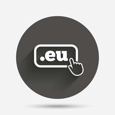 domain: Domain EU sign icon. Top-level internet domain symbol with hand pointer. Circle flat button with shadow. Vector