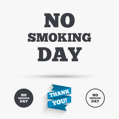 quit: No smoking day sign icon. Quit smoking day symbol. Flat icons. Buttons with icons. Thank you ribbon. Vector Illustration