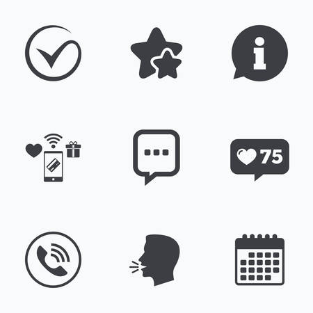 head phone: Check or Tick icon. Phone call and Information signs. Support communication chat bubble symbol. Flat talking head, calendar icons. Stars, like counter icons. Vector