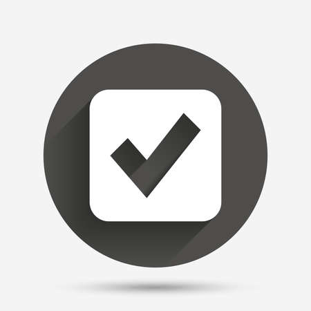Check mark sign icon. Checkbox button. Circle flat button with shadow. Vector