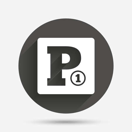 toll: Paid parking sign icon. Car parking symbol. Circle flat button with shadow. Vector
