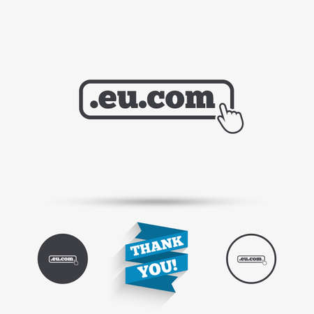 subdomain: Domain EU.COM sign icon. Internet subdomain symbol with hand pointer. Flat icons. Buttons with icons. Thank you ribbon. Vector